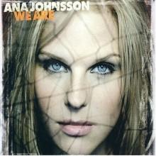 We Are - Ana Johnsson
