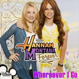 Wherever I Go - Miley Cyrus