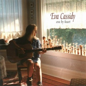 Ain't No Sunshine - Eva Cassidy