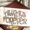 Always And Forever - DJ Splash