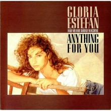 Anything For You - Gloria Estefan