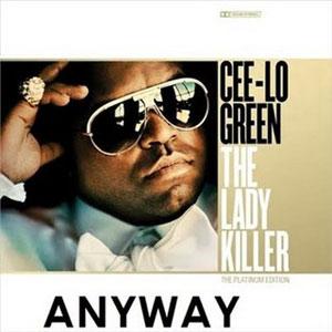 Anyway - Cee Lo Green