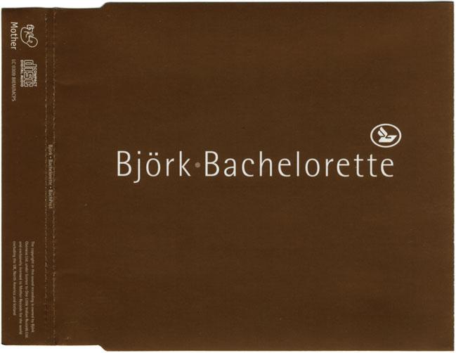 Bachelorette - Björk