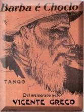 Barba E Choclo - Vicente Greco