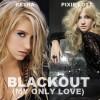 Blackout - Pixie Lott