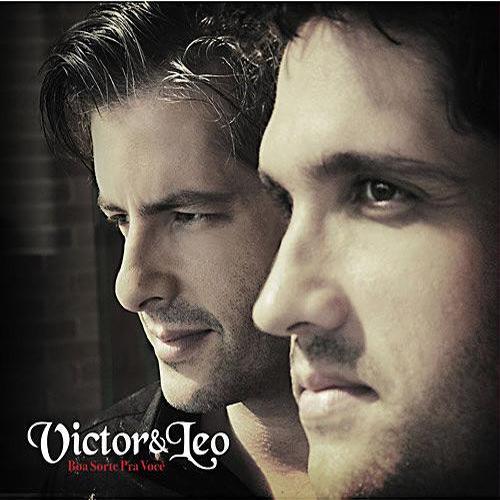 Boa Sorte Pra Voce - Victor e Leo