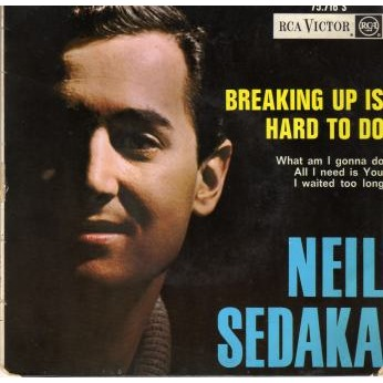 Breaking Up Is Hard To Do - Neil Sedaka