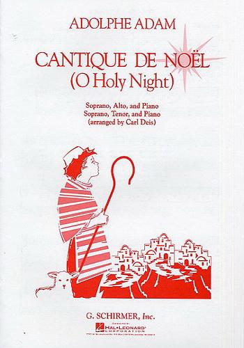 Cantique De Noel - Christmas Song - Adolphe Adam