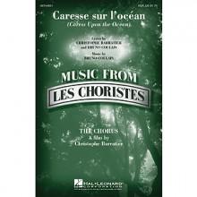 Caresse Sur I'ocean - Les Choristes