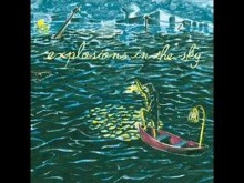 Catastrophe And The Cure - Explosions In The Sky