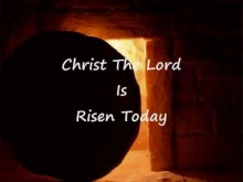 Christ, The Lord, Is Risen Today - Charles Wesley