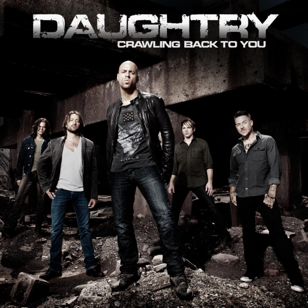 Crawling Back To You - Chris Daughtry