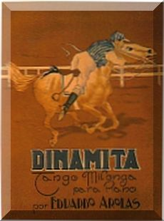 Dinamita - Eduardo Arolas