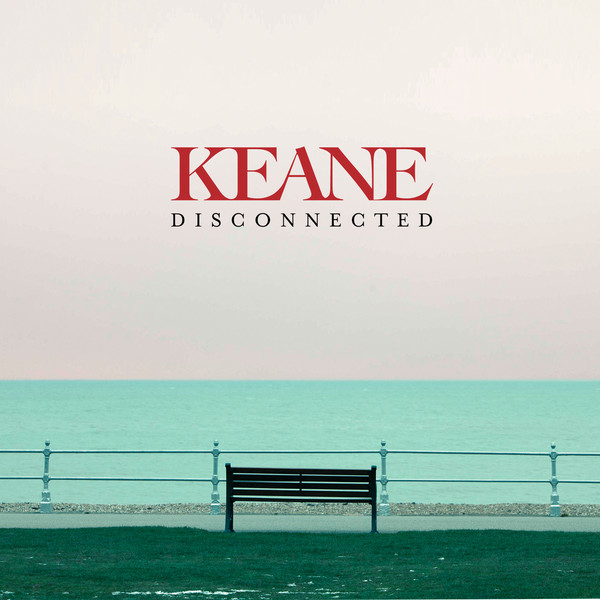 Disconnected - Keane