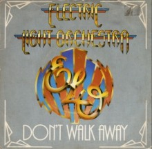 Dont Walk Away - Electric Light Orchestra