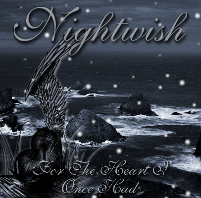 For The Heart I Once Had – Nightwish