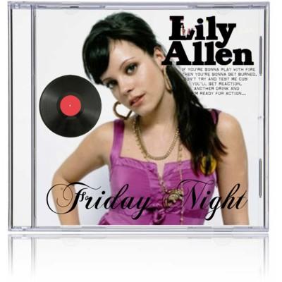 Friday Night - Lily Allen