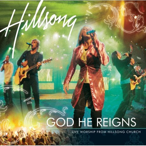 God He Reigns With All I Need Is You - Hillsong United