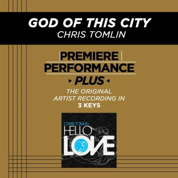 God Of This City - Chris Tomlin