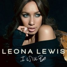 I Will Be - Leona Lewis