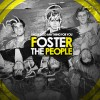 I Would Do Anything For You - Foster The People