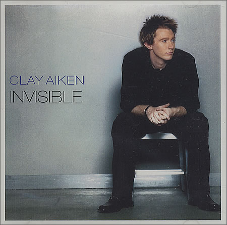 Invisible - Clay Aiken
