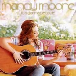 Its Gonna Be Love - Mandy Moore