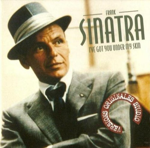 I've Got You Under My Skin – Frank Sinatra