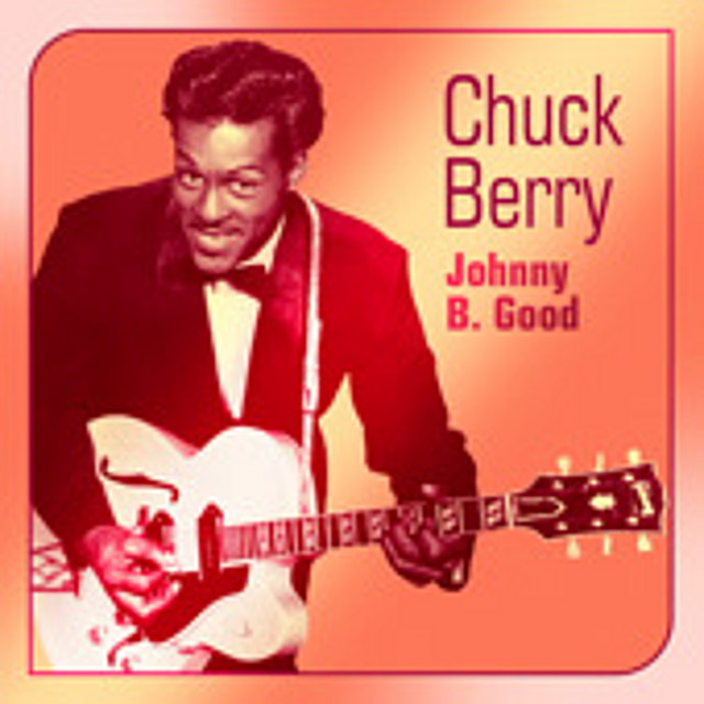 Johnny B Good - Chuck Berry