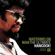 Left Hand Watermelon Man - Herbie Hancock