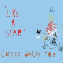 Like A Star -  Corinne Bailey Rae