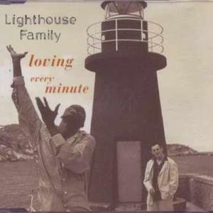 Loving Every Minute - Lighthouse Family