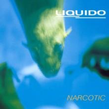Narcotic - Liquido