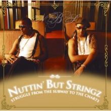 Nuttin' But Stringz