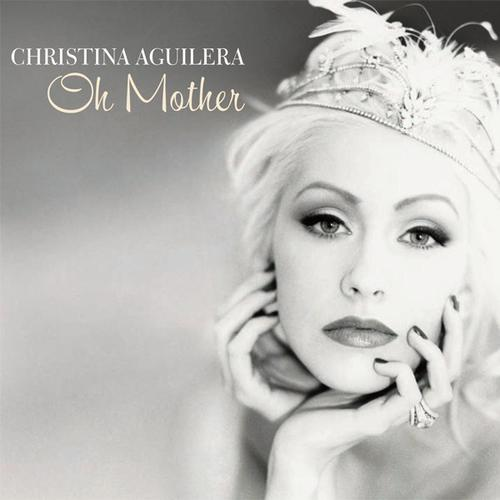 Oh Mother - Christina Aguilera