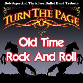 Old Time Rock And Roll - Bob Seger