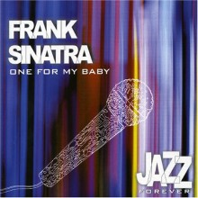 One For My Baby – Frank Sinatra