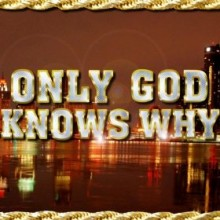 Only God Knows Why - Kid Rock