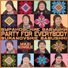 Party for Everyone - Buranovskiye Babushki