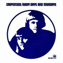 Rainy Days and Mondays - The Carpenters