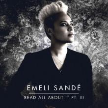 Read All About It Pt.Ⅲ - Emeli Sandé