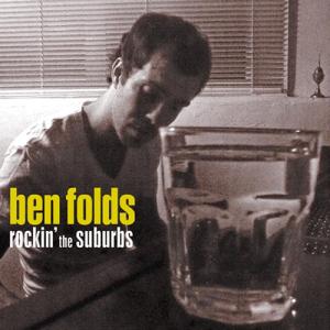 Rockin' the Suburbs - Ben Folds