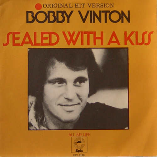 Sealed With A Kiss - Bobby Vinton