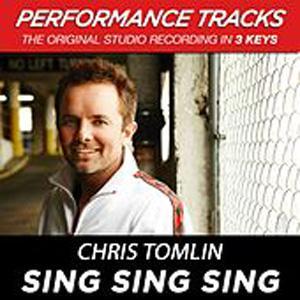 Sing Sing Sing - Chris Tomlin