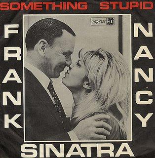 Something Stupid – Frank Sinatra
