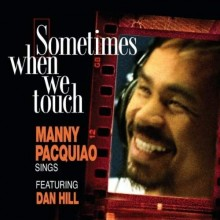 Sometimes When We Touch - Dan Hill