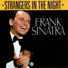 Strangers In The Night – Frank Sinatra
