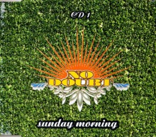 Sunday Morning - No Doubt