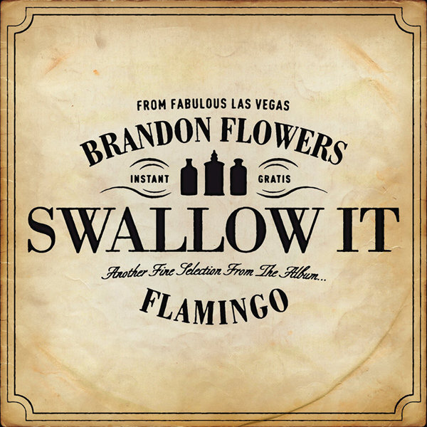 Swallow It - Brandon Flowers