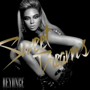Sweet Dreams - Beyonce